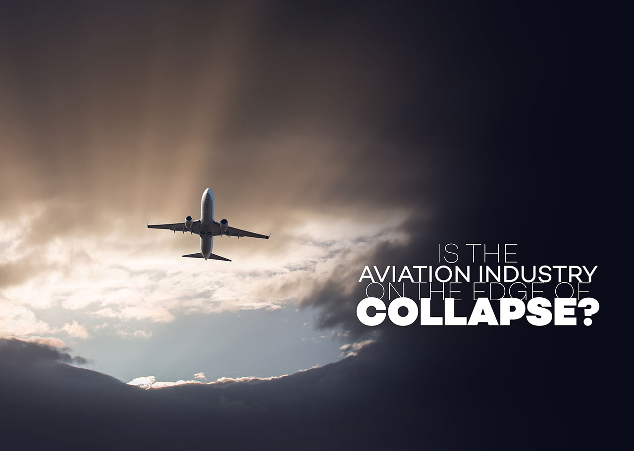 Is the Aviation Industry on the Edge of Collapse?